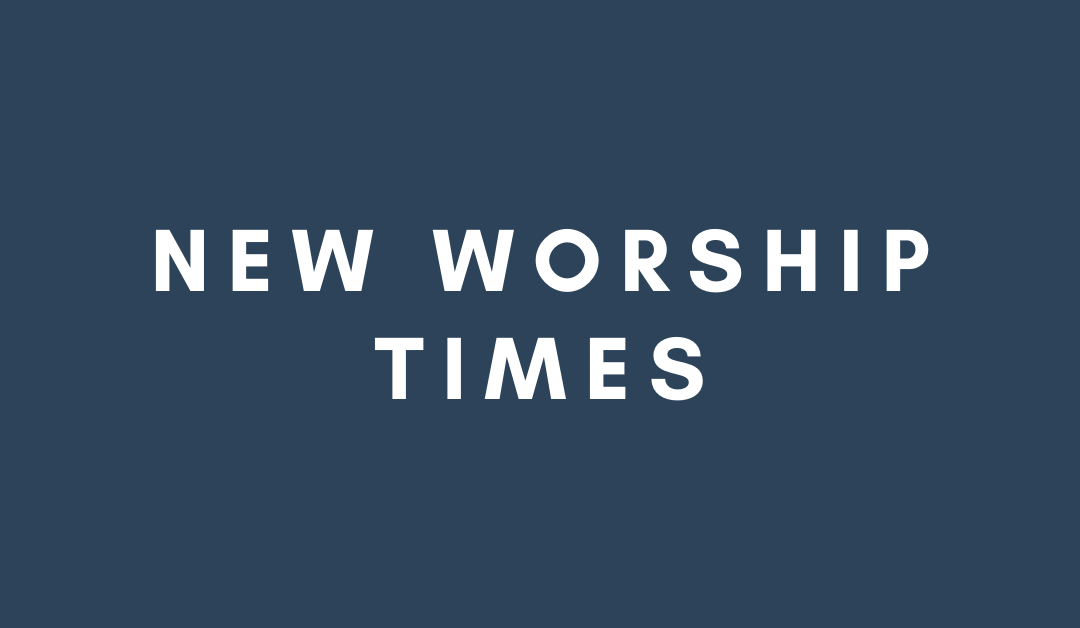 New worship schedule for Sundays begins on Sept. 9